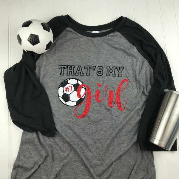 That's my girl Soccer Mom Shirt, soccer mom shirt, Mom Shirt, Mom soccer Shirt, Soccer Mom T-shirt, Soccer Mom Gift, Team Mom gift, mom gift