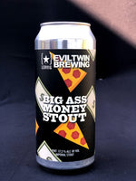 Evil Twin/Lervig Big A$$ Money Stout