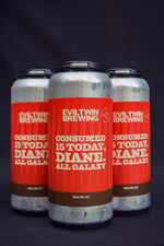 Buy Evil Twin Consumed 15 Today Diane, All Galaxy IPA Online