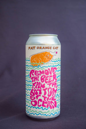 Fat Orange Cat Remove the Beer from the Bottom of the Ocean IPA
