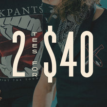 2 Tees for $40!