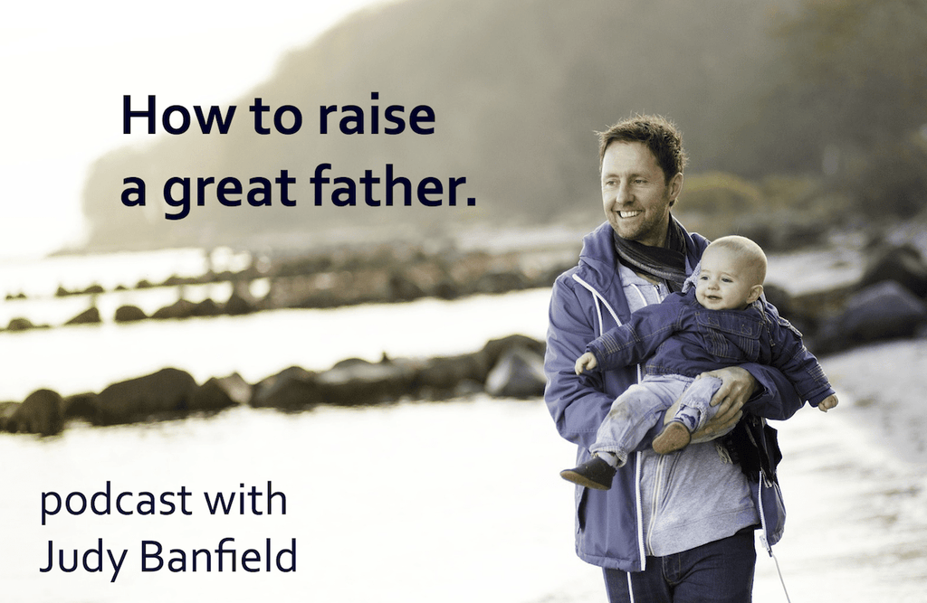 How To Raise A Great Father