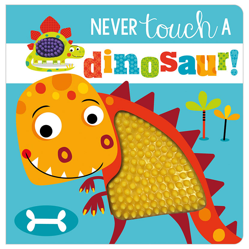 Board Book - Never Touch A Dinosaur!