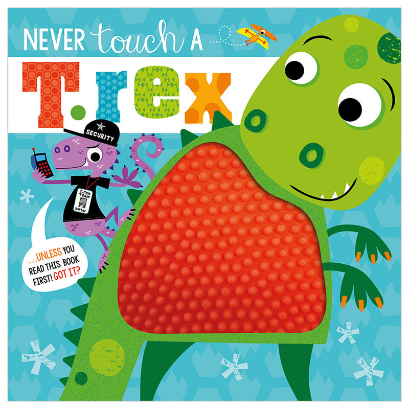 Board Book - Never Touch A T. Rex