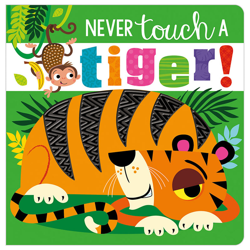 Board Book - Never Touch A Tiger!
