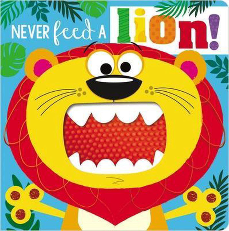 Board Book - Never Feed A Lion!