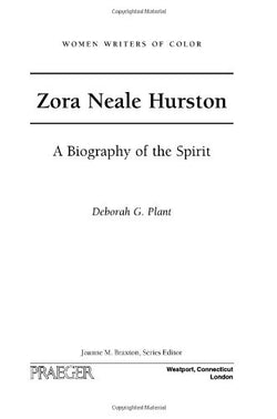 Zora Neale Hurston: A Biography of the Spirit (Women Writers of Color)