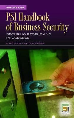 PSI Handbook of Business Security [Two Volumes] (v. 1)