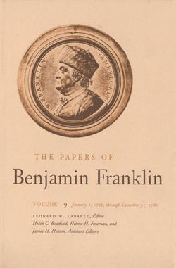 The Papers of Benjamin Franklin, Vol. 9: Volume 9: January 1, 1760 through December 31, 1761