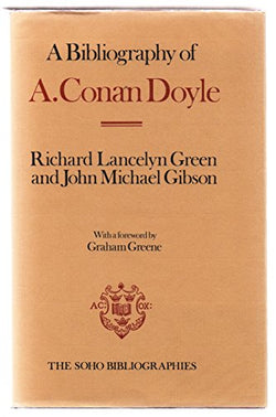A Bibliography of A. Conan Doyle (Soho Bibliographies)