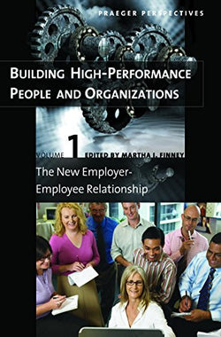 Building High-Performance People and Organizations [3 volumes] (Praeger Perspectives)