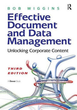 Effective Document and Data Management: Unlocking Corporate Content