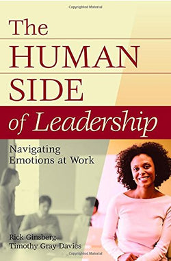 The Human Side of Leadership: Navigating Emotions at Work