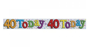 Foil Banner 40 Today