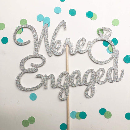 Glitter Cake Topper We're Engaged Silver