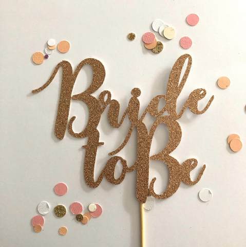 Glitter Cake Topper Bride To Be Rose Gold