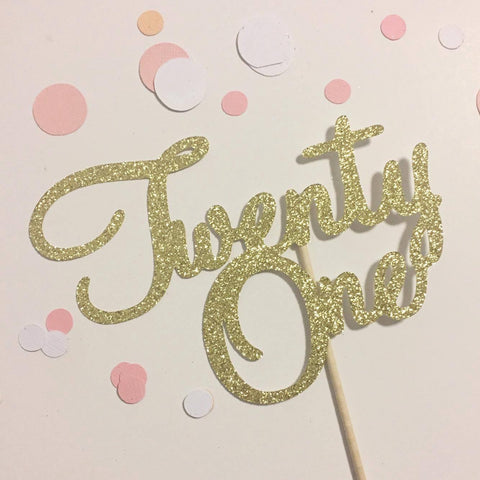 Glitter Cake Topper Twenty One Gold