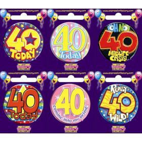 40th Birthday Badge Assorted Designs