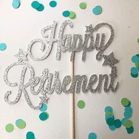 Glitter Cake Topper Happy Retirement Silver