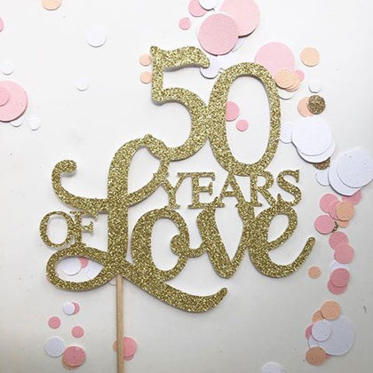 Glitter Cake Topper 50 Years of Love Gold