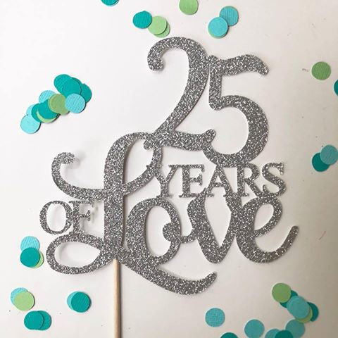 Glitter Cake Topper 25 Years of Love Silver