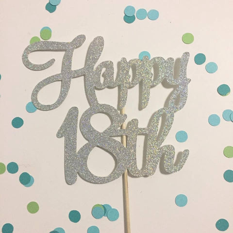 Glitter Cake Topper Happy 18th Silver