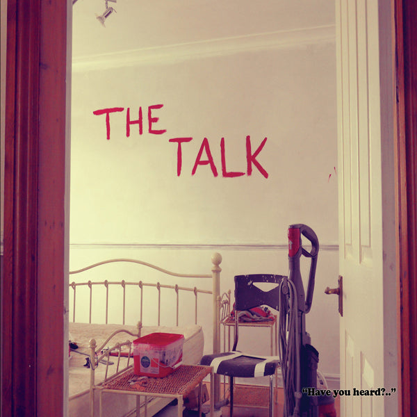 The Talk ~ Have You Heard?