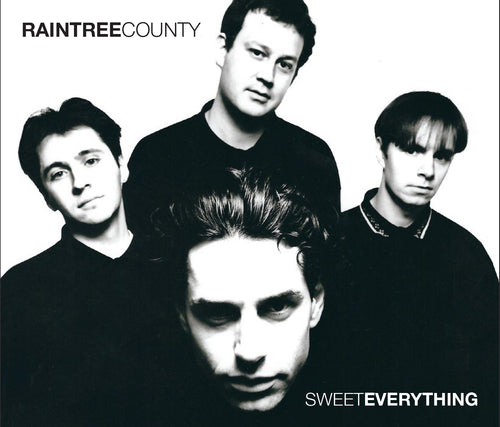 Raintree County ~ Sweet Everything Box Set