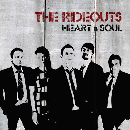 The Rideouts ~ Heart and Soul