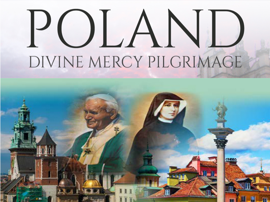 13 Days Poland and Prague Divine Mercy Tour - August 09 - 23, 2021 - Led by Deacon Keith Kolodziej