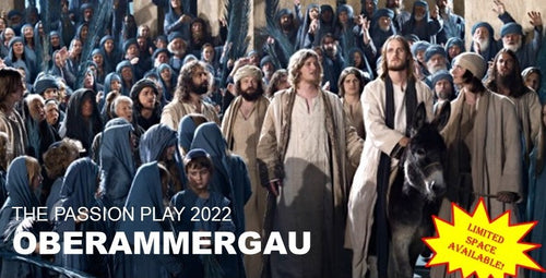 12 Days The Passion Play 2022 - Oberammergau from Atlanta, GA - May 22 - June 02, 2022 - Dcn. Keith Kolodziej