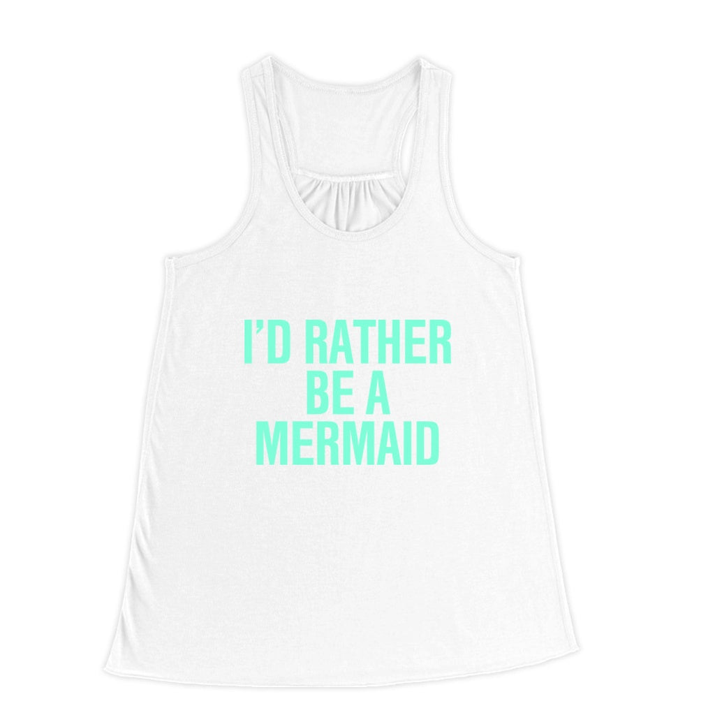 I'd Rather be a Mermaid Racerback Tank top