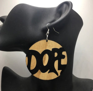 """Just Dope"" Wooden Earrings"