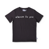 Always Be You Tee - Annie and Islabean