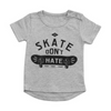 Little Lords Skate Don't Hate Tee, Little Lords - Annie and Islabean