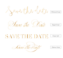 Load image into Gallery viewer, Foiled Heading Print Save the Date Cards - Design is Custom!