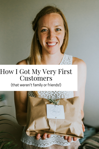 How I Got My Very First Customers (that weren't family or friends!)