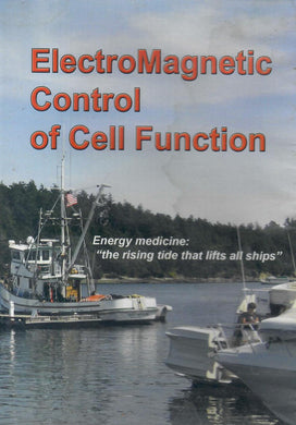 Electromagnetic Control of Cell Function  By Dr Glen Gordon