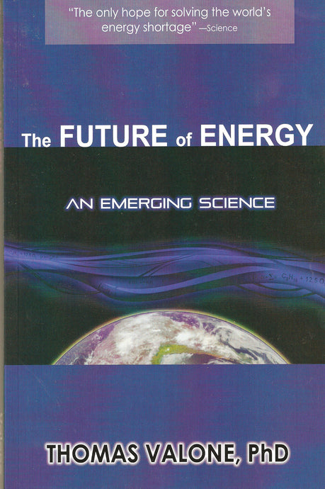The Future of Energy: An Emerging Science Electronic Edition