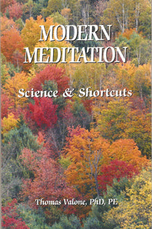 Modern Meditation: Science and Shortcuts Paperback edition