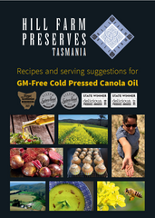 Hill Farm Preserves Cold Pressed Canola Oil Recipes and Serving Suggestions