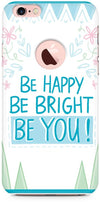 Be Happy Quote Designer Cases for iPhone 6