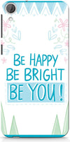 Be Happy Quote Mobile Covers for HTC Desire 820