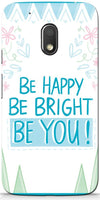 Be Happy Quote Mobile Cases for Motorola Moto G4 Play