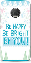 Be Happy Quote Mobile Covers for Motorola Moto G5S Plus