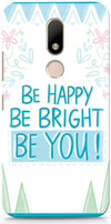 Be Happy Quote Designer Cases for Motorola Moto M