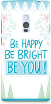 Be Happy Quote Designer Cases for OnePlus 2