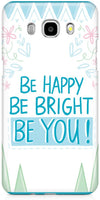 Be Happy Quote Mobile Cases for Samsung Galaxy J7 2016