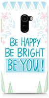 Be Happy Quote Mobile Covers for Xiaomi Mi Mix 2