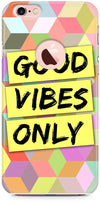 Good Vibes Only Mobile Cases for iPhone 6